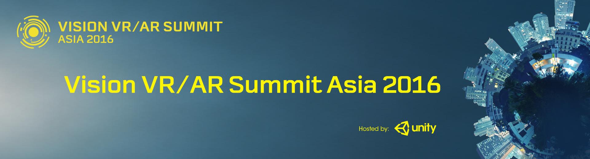 Vision VR/AR Summit Asia 2016