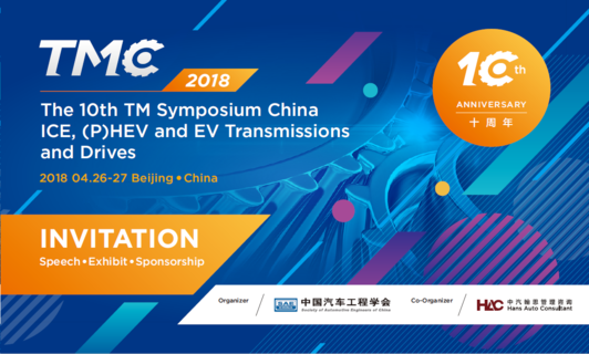 The 10th TM Symposium China ICE, (P)HEV and EV Transmissions and Drives