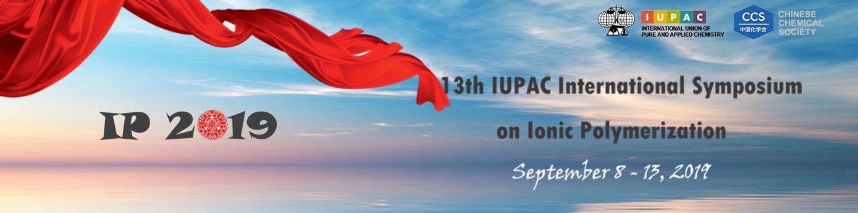 The 13th International Symposium  on Ionic Polymerization