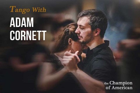 Tango with Adam |十一workshop
