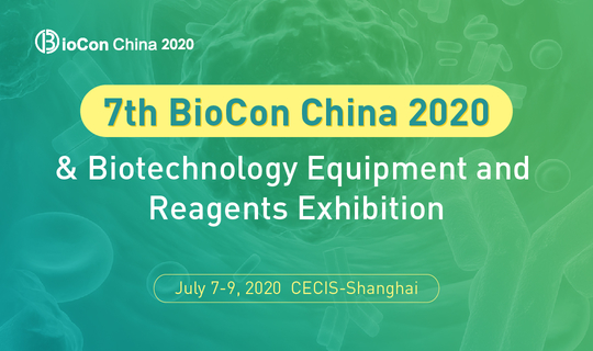 7th BioCon China 2020 & Biotechnology Equipment and  Reagent Exhibition