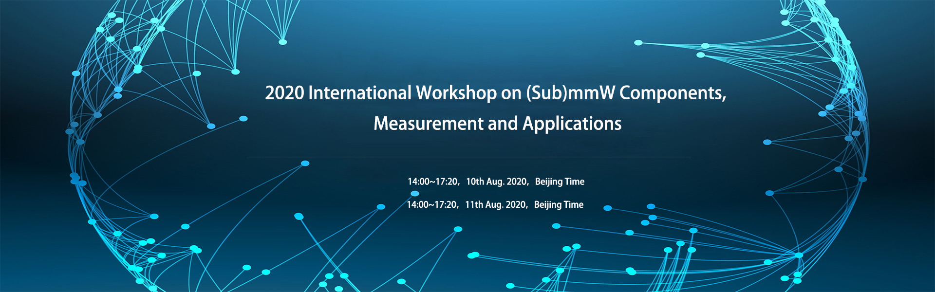 2020 International Workshop on (Sub)mmW Components, Measurement and Applications