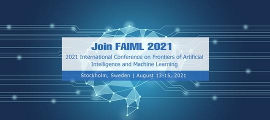 2021年第三届人工智能与机器学习国际会议(FAIML 2021)EI检索