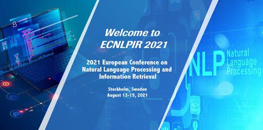 2021年自然语言处理与信息检索国际会议(ECNLPIR 2021)EI检索